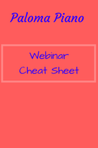 Paloma Piano - Webinar Cheat Sheet - Cover