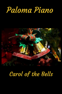 Paloma Piano - Carol of the Bells - Cover